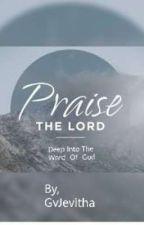 Praise The Lord by GvJevitha
