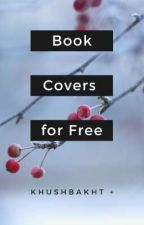 Book Covers For Free by khushee_dar