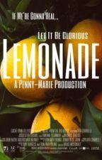 LEMONADE  by Penny-Marie