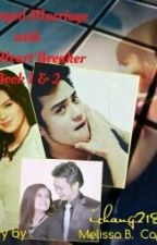 Arranged Marriage With Mr. Heart Breaker - JhaBea FanFic by ichang92189