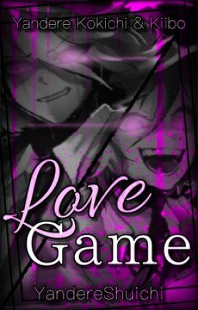 Love Game (Yandere Kokichi x Reader x Yandere K1-B0/Kiibo) by YandereShuichi