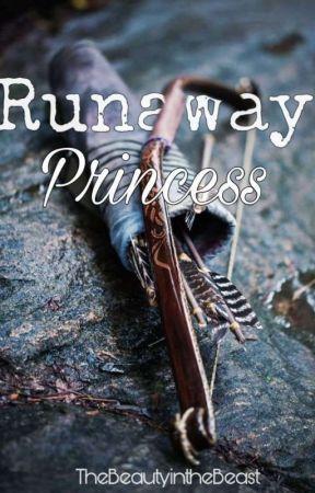 Runaway Princess (Rewritten) by TheBeautyintheBeast