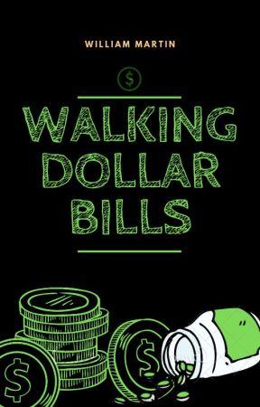 Walking Dollar Bills by Willvote4u