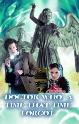 Doctor Who- A time that time forgot