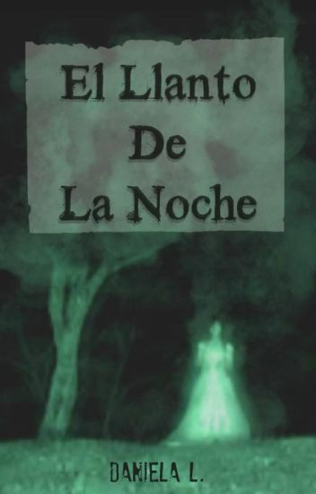 El Llanto De La Noche