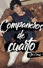 Compañeros de cuarto (Jos Canela & __) *Editada* by Dayana_hn
