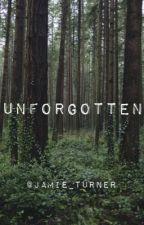 Unforgotten by Jamie_Turner