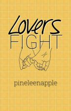 Lovers Fight [BxB] by pineleenapple