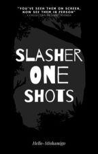Slashers x Reader Oneshots by hello-mishamigo