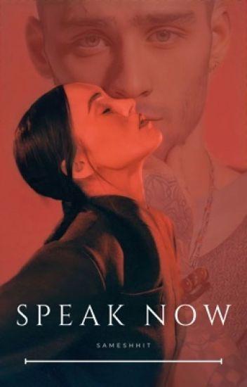Speak Now. |Z.M.|