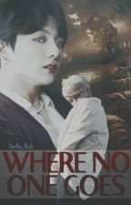 Where No One Goes by beta_fisk