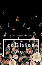 COLLISION COURSE      [ LUNA LOVEGOOD ] by winterawaits