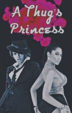 A Thug's Princess (BEYNIKA)  by weird-ish