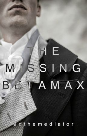 The Missing Betamax by adthemediator