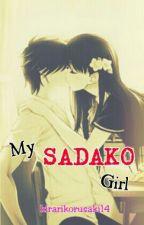 My Sadako Girl by kirarikorusaki14