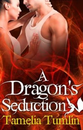 Excerpt from A Dragon's Seduction by TameliaTumlin