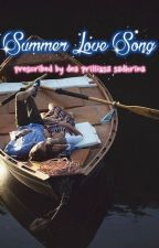 Summer Love Song by deaprillissa