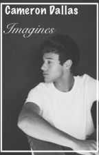 Cameron Dallas Imagines by _camsfrappe_