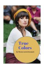 True Colors  by wenrichtwanjari
