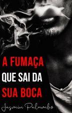 a fumaça que sai da sua boca by JasminPalumbo