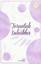 Teruntuk Zulaikha by wp_writingproject