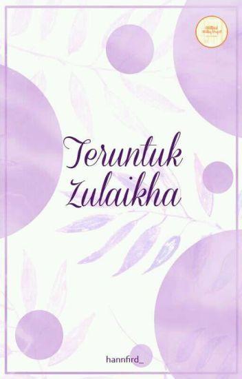 Teruntuk Zulaikha