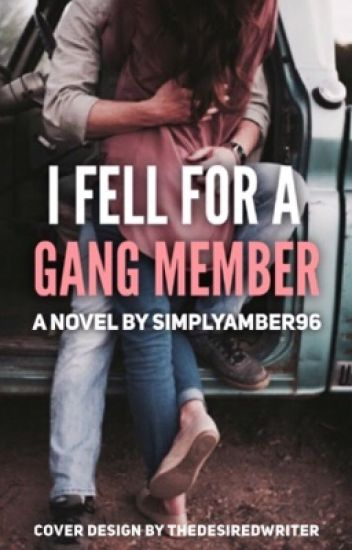 I Fell For A Gang Member [EDITING]