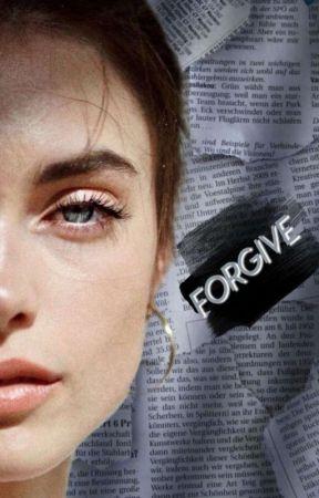 Forgive by juliettxwellinger