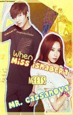 When Miss Isnabera meets Mr. Cassanova by ImaginationThinker
