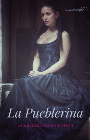 La Pueblerina by Staystrong2710