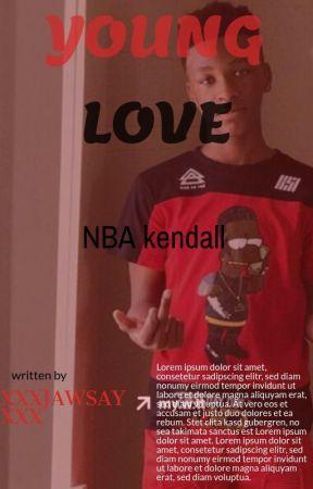 YOUNG LOVE| nba Ken by xxxjawsayxxx