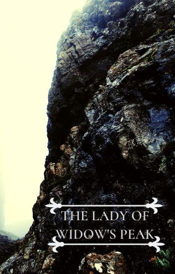 The Lady of Widow's Peak