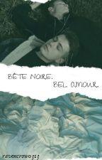 Bête noire. Bel amour. by ravencrow0313