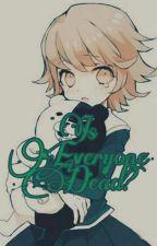 """""Are everyone dead?"" [DANGANROMPA ROLEPLAY]"" by -_Nakura_-"