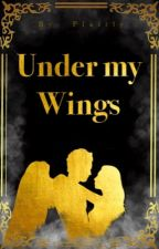 under my wings by Flaitly