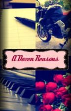 A Dozen Reasons by SweetSarita1