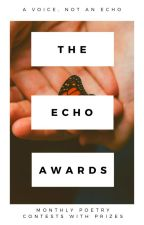 The Echo Awards - Poetry Contest by echoawards