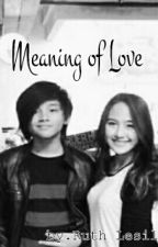 Meaning of Love by ruthxls