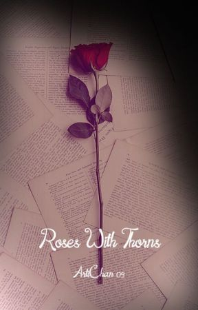 Roses With Thorns - A Hushed Panic - Wattpad