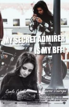 My secret admirer is my BFF! (Camren) Translated by Haizfan1