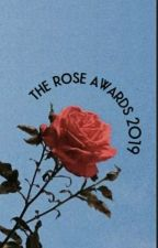 Rose Awards 2019  by IRoseKingdomI