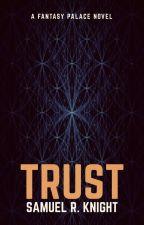 Trust by SamuelRayKnight