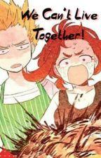 We can't live together!!! |Kacchako| by Tashiii-Senpai