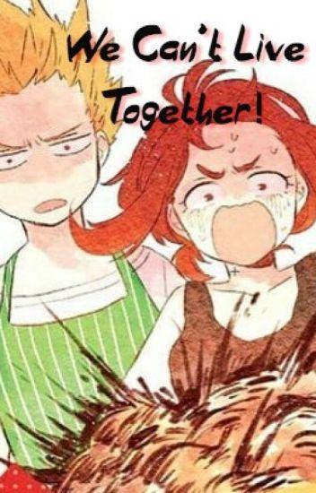 We can't live together!!! |Kacchako|