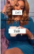 Let's talk by puffpuffpass0