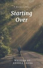 Starting Over  by Dreaticity
