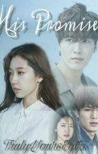 His Promise (LeeMinHo-ParkShinHye fic) by TrulyYoursEytri