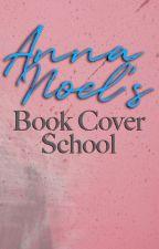 AnnaNoel's Book Cover School by AnnaNoel
