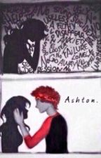 I'm just a reject (ashton irwin fanfic) by pinguinunicorn