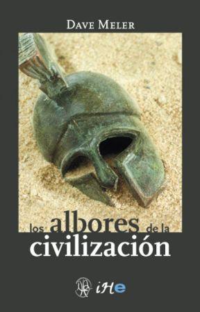 Los Albores de la Civilización by davemeler